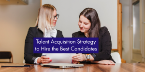 talent acquisition strategy